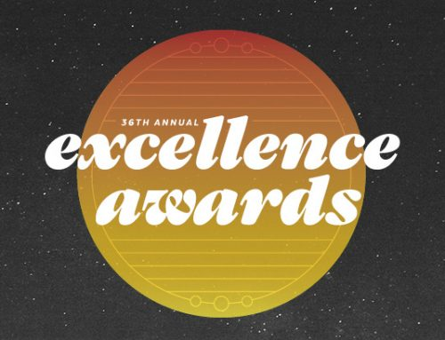 Announcing the 36th Annual Excellence Award Winners