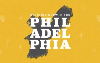 Defining Growth for Philadelphia