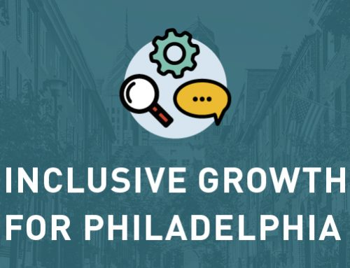 Fostering inclusive growth for Philadelphia
