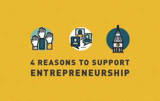 4 Reasons to Support Entrepreneurship